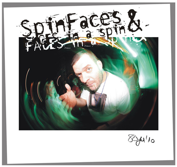 Spin faces [2010]